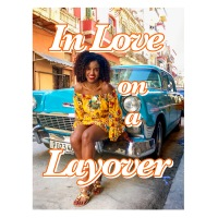 In Love on a Layover: a travel romance novella